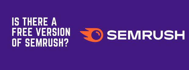 Is there a free version of SEMrush?